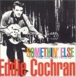 Somethin' Else: The Fine Lookin' Hits of Eddie Cochran